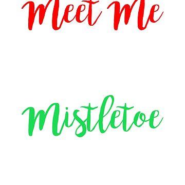 Meet Me Under The Mistletoe, Christmas Shirts, Christmas Shirts For Men, Christmas Tshirt, Christmas T Shirt, Christmas Tshirt Men by mikevdv2001