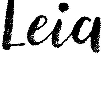 Leia - Cute Names For Girls Stickers & Shirts by soapnlardvx