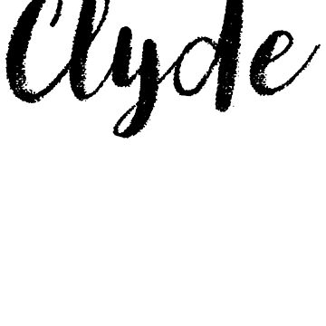 Clyde - Custom Girl Name Gifts by stamaigra