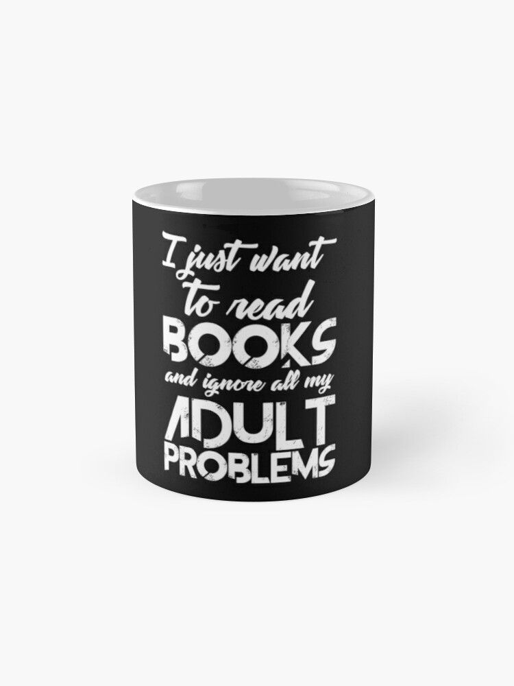 Alternate view of Read Books And Forget Problems Mug