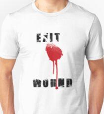 Exit wound Unisex T-Shirt