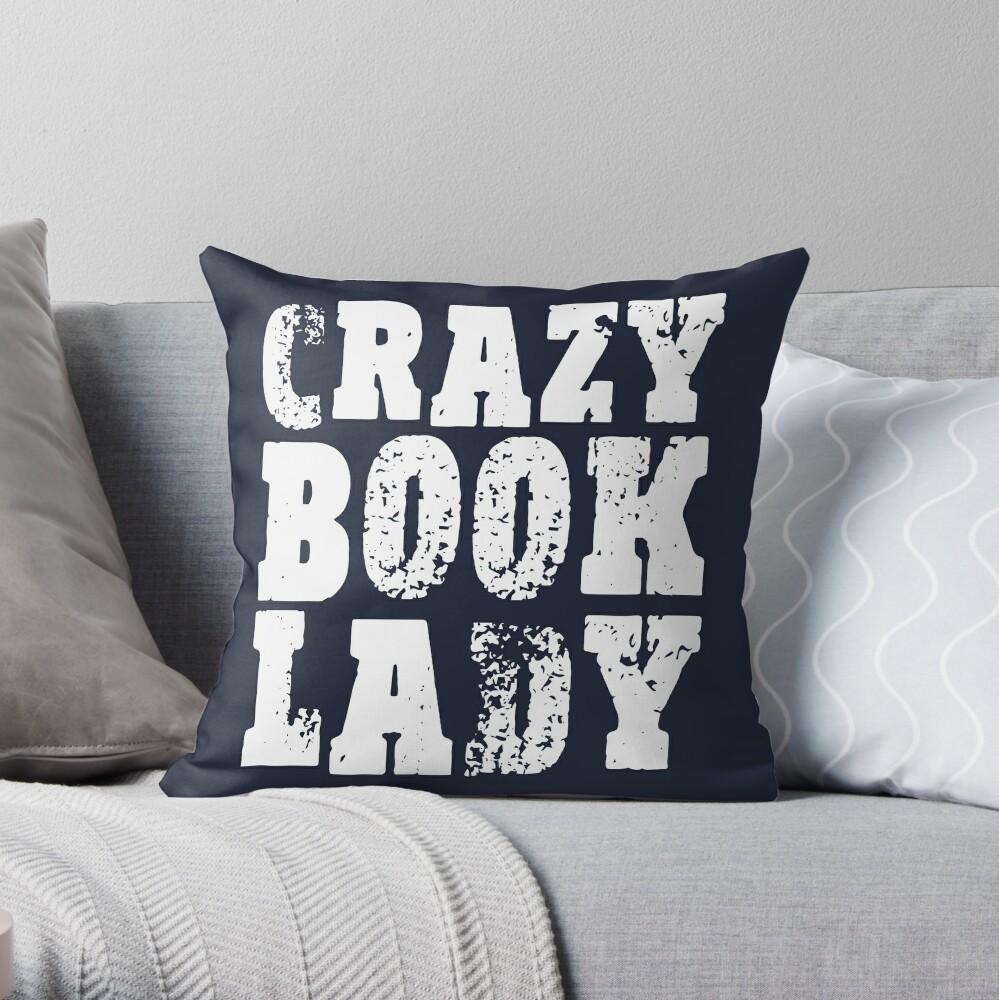 Crazy Book Lady Throw Pillow