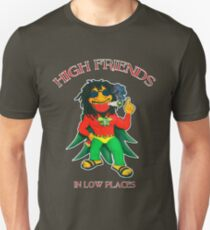 High Friends - Low Places T-Shirt