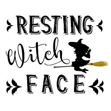 Resting Witch Face, Halloween Pun by EarthlyIndigo