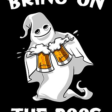 Ghost Halloween Party Funny Beer Drinking Bring On The Boos by underheaven