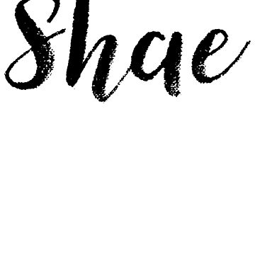 Shae - Cute Girl Names For Wife Daughter by soapnlardvx