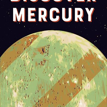Discover Mercury by joyphillipsart
