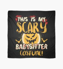This is my Scary Babysitter Costume T Shirt Scarf