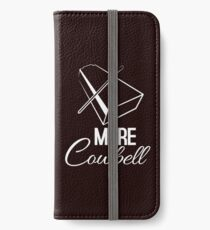 Cowbell iPhone Wallet/Case/Skin
