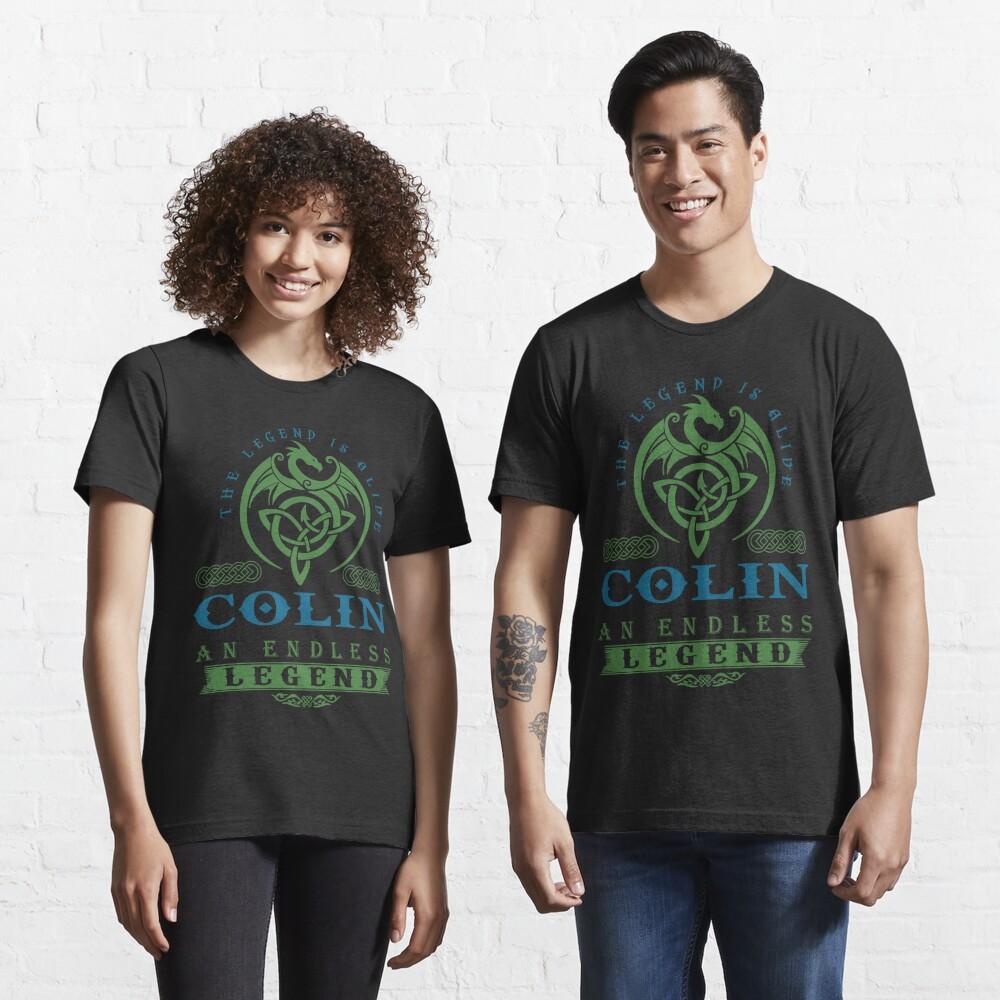 Legend T-shirt - Legend Shirt - Legend Tee - COLIN An Endless Legend Essential T-Shirt