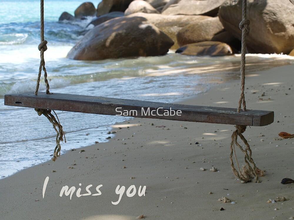 I Miss You by Sam McCabe