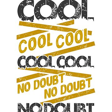 Cool Cool Cool No Doubt by KsuAnn