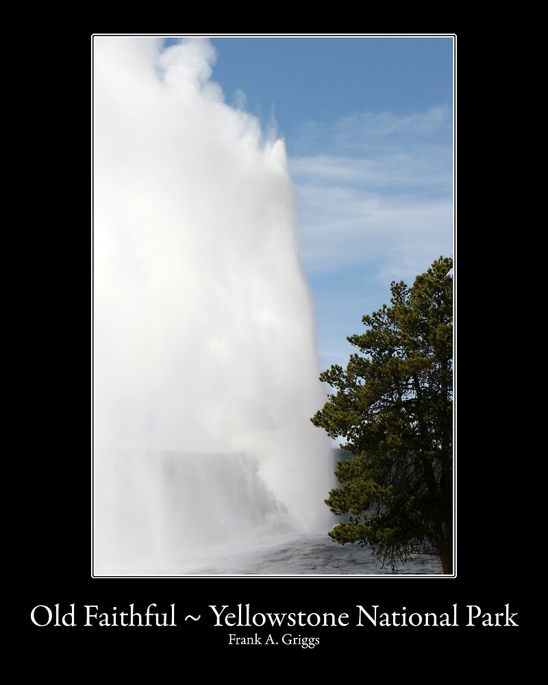 Old Faithful Three by FrankGImages