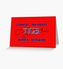 11Bravo - Combat Infantry - Korea Veteran Greeting Card