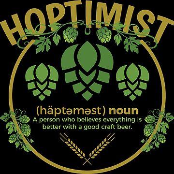 Hoptimist - Hop Optimist Beer by anziehend