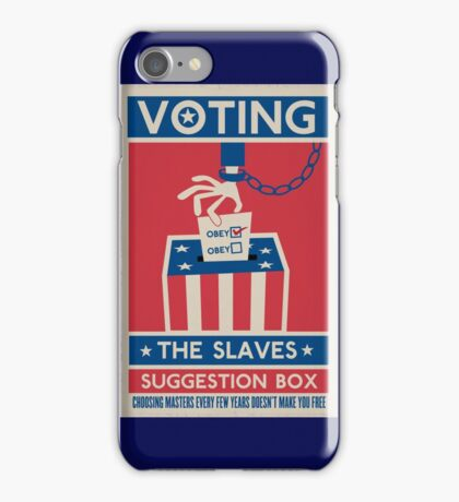 Voting: The Slaves Suggestion Box iPhone Case/Skin