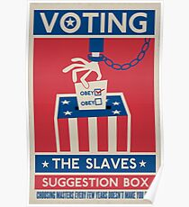 Voting: The Slaves Suggestion Box Poster