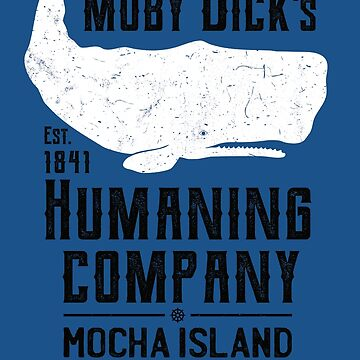 Moby Dick's Humaning Company by IncognitoMode