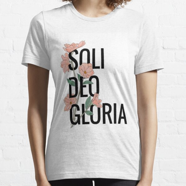 Soli Deo Gloria by useleitura Essential T-Shirt