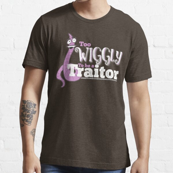 Too Wiggly To Be A Traitor - Light Essential T-Shirt