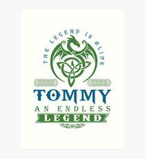 Legend T-shirt - Legend Shirt - Legend Tee - TOMMY An Endless Legend Art Print