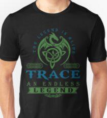 Legend T-shirt - Legend Shirt - Legend Tee - TRACE An Endless Legend Unisex T-Shirt