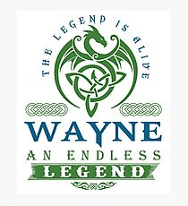 Legend T-shirt - Legend Shirt - Legend Tee - WAYNE An Endless Legend Photographic Print