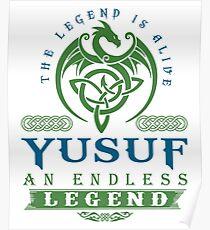 Legend T-shirt - Legend Shirt - Legend Tee - YUSUF An Endless Legend Poster