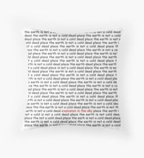 The Earth Is Not A Cold Dead Place Throw Pillow