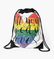All You Need Is Love LGBT Rainbow T-Shirt Drawstring Bag