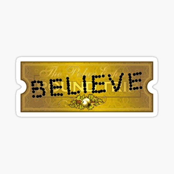 Believe The Polar Express Sticker