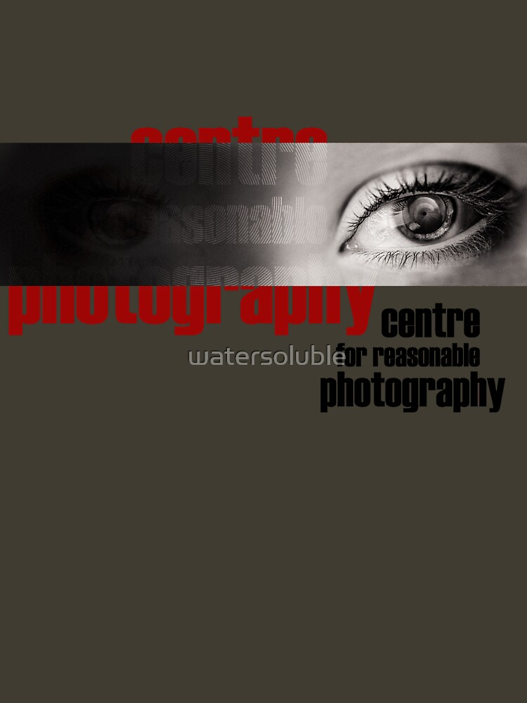 centre for reasonable photography by watersoluble
