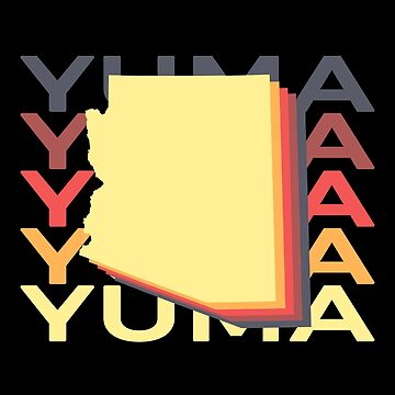 Yuma Arizona Souvenirs AZ Repeat by fuller-factory