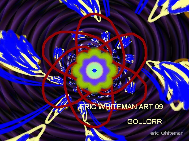 ( GOLLORR1 ) ERIC WHITEMAN  ART  by eric  whiteman