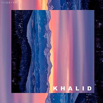 Khalid - Better Now  by southerncassowa