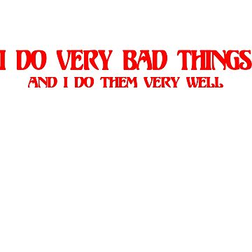 VERY BAD THINGS by MitchMeseke