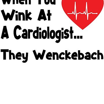 Funny Cardiologist Shirt - Funny Cardiologist Gifts by Galvanized