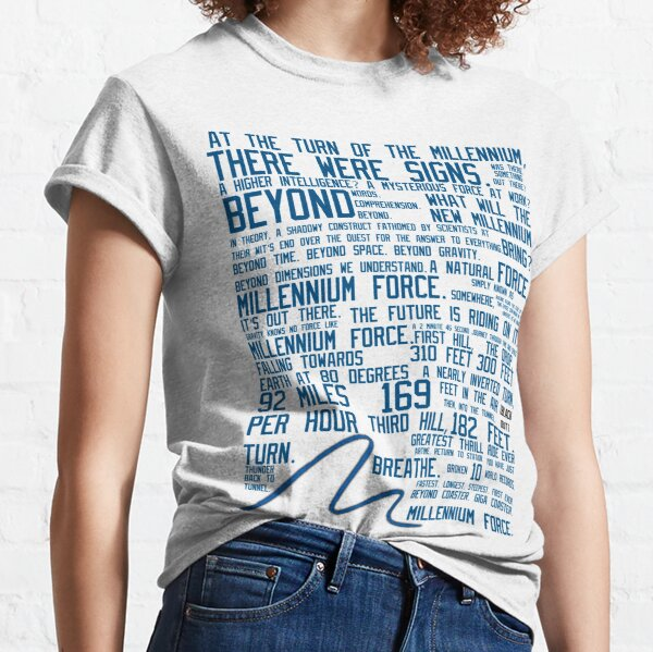 Millennium Force Shirt Advertisement  Classic T-Shirt