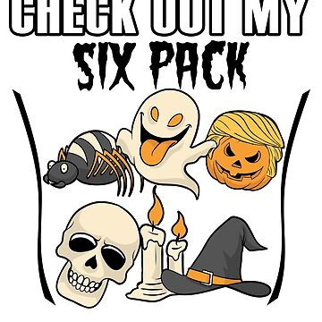 Check Out My Six Pack Halloween Shirt, Trumpkin Ghost Sull Witch Spider Candle by Maindy