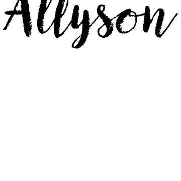 Allyson - Name Stickers Tees Birthday by klonetx