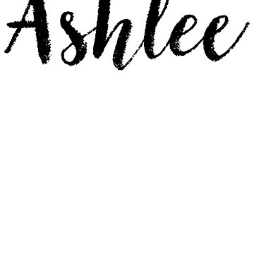 Ashlee - Girl Names For Wives Daughters Stickers Tees by klonetx