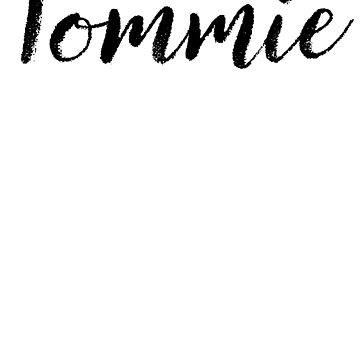 Tommie - Girl Names For Wives Daughters Stickers Tees by klonetx