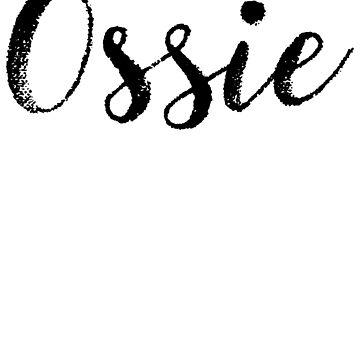 Ossie - Custom Girl Name Gifts by stamaigra