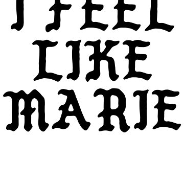 I Feel Like Marie - Funny PABLO Parody Name Sticker by audesna