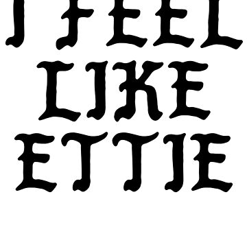 I FEEL LIKE Ettie - Cool Pablo Hipster Name Sticker by uvijalefx