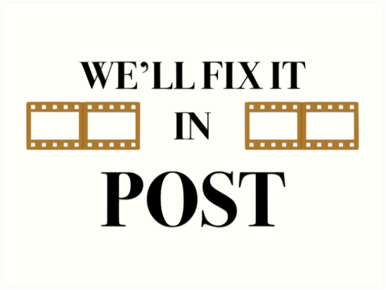 We'll Fix it in Post by evelynnlee