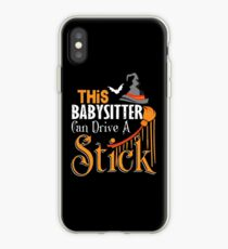 This Babysitter Can Drive A Stick t-shirt iPhone Case