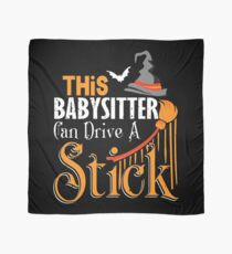 This Babysitter Can Drive A Stick t-shirt Scarf