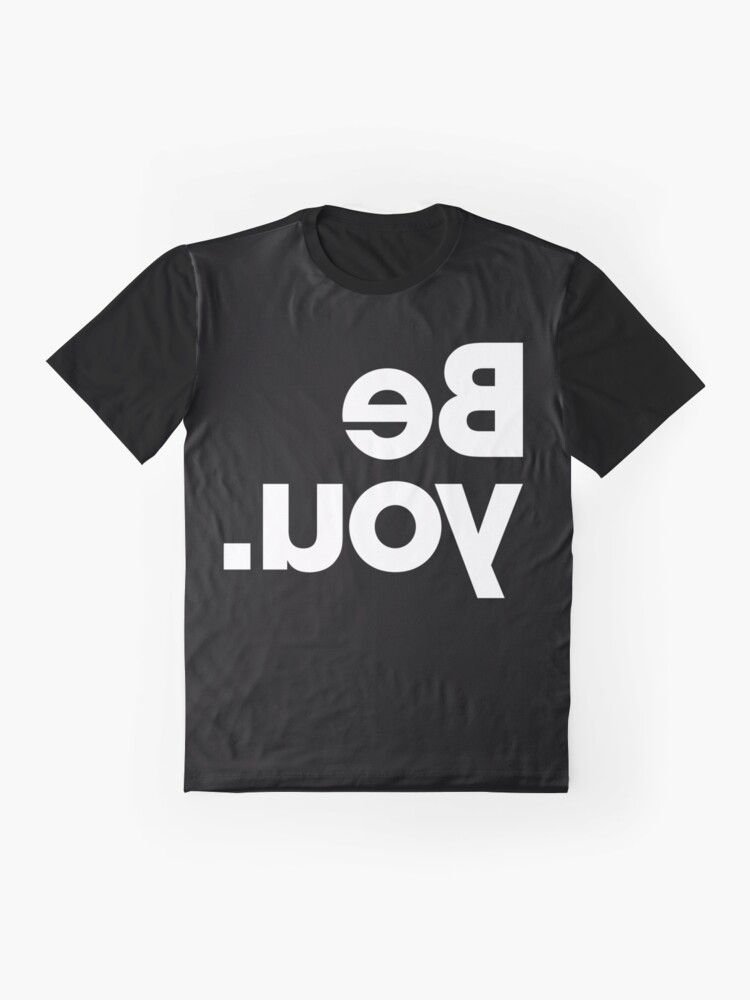 Alternate view of Be You - Black Graphic T-Shirt