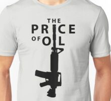 The Price of Oil Unisex T-Shirt